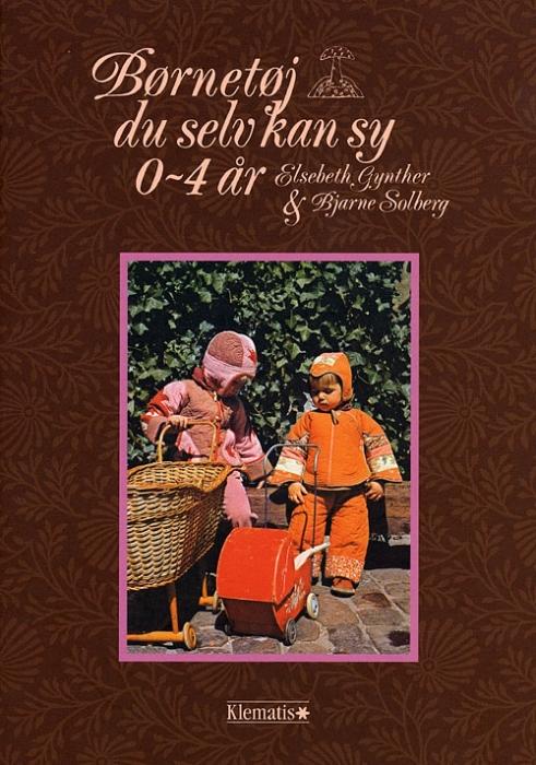 Image of   Børnetøj du selv kan sy 0-4 år (Bog)