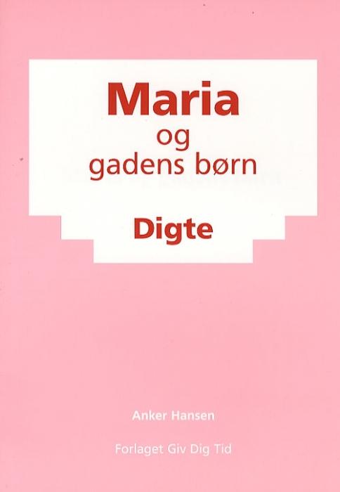Image of Maria og gadens børn (Bog)