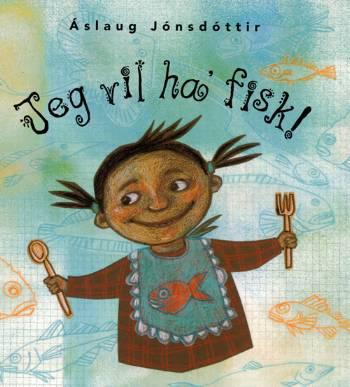 Image of Jeg vil ha fisk! (Bog)