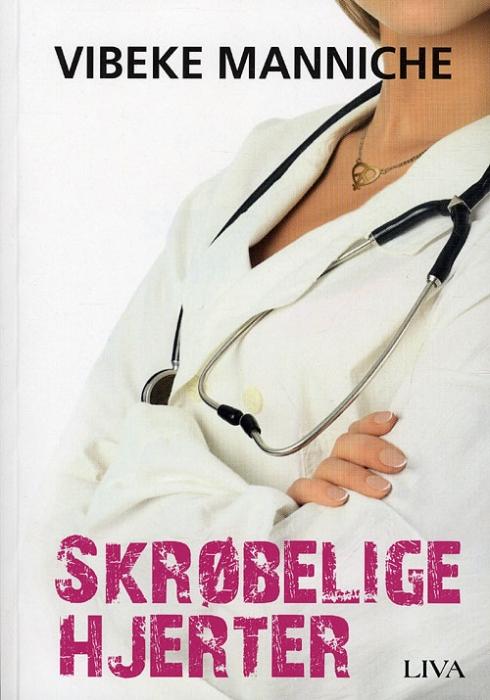 Image of   Skrøbelige hjerter (Bog)