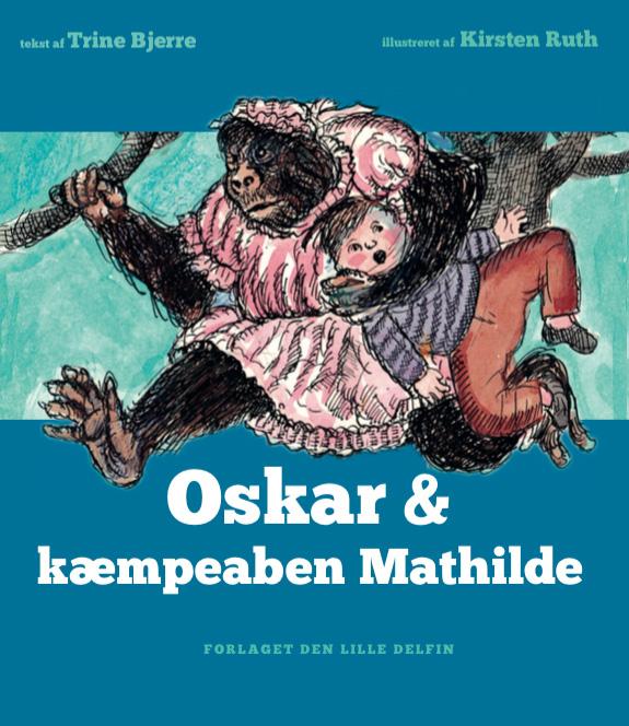 Oskar & kæmpeaben Mathilde (Bog)