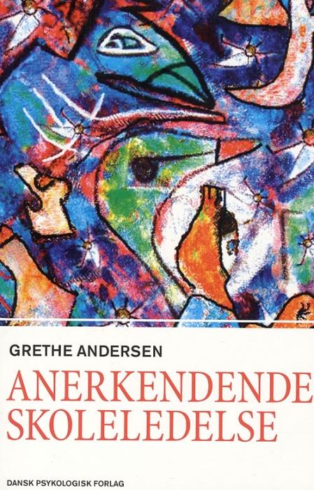 Image of   Anerkendende skoleledelse (Bog)