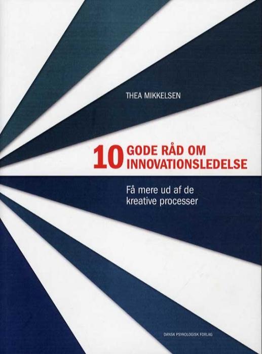 Image of   10 gode råd om innovationsledelse (Bog)