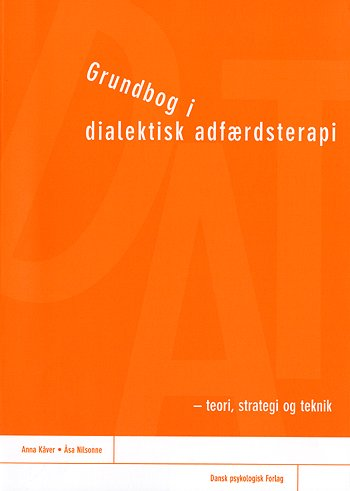 Image of Grundbog i dialektisk adfærdsterapi (Bog)