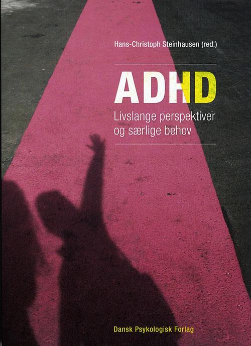 Image of   ADHD - Livslange perspektiver og særlige behov (Bog)