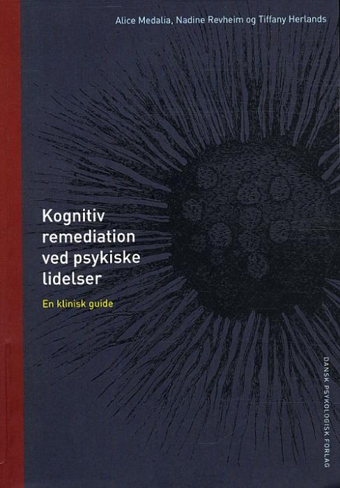 Image of Kognitiv remediation ved psykiske lidelser (Bog)