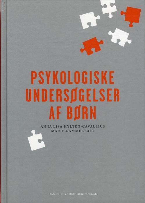 Image of Psykologiske undersøgelser af børn (Bog)