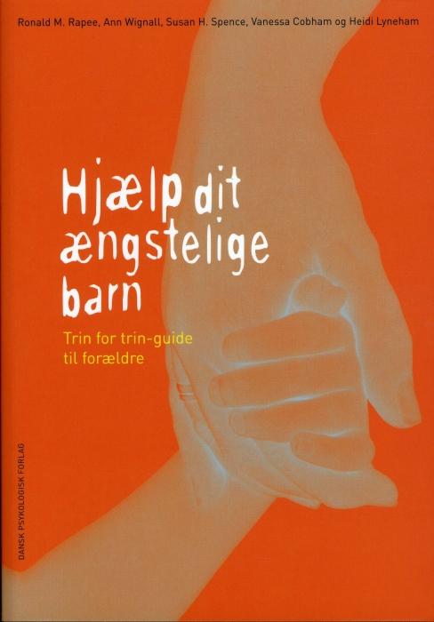 Hjælp dit ængstelige barn (Bog)