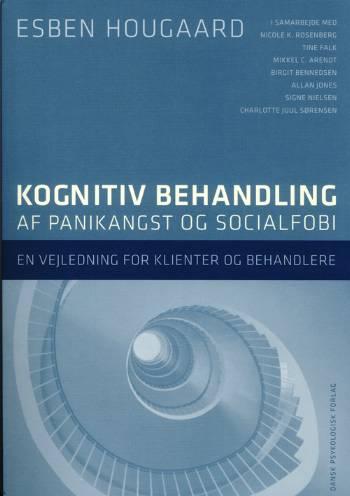 Kognitiv behandling af panikangst og socialfobi (Bog)