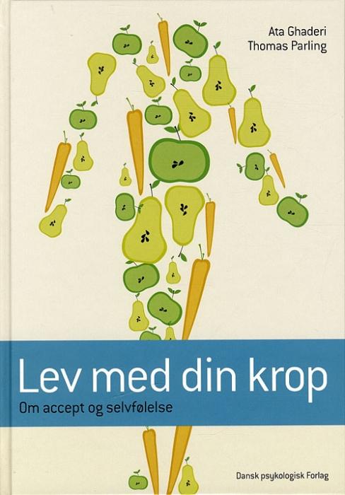Image of Lev med din krop (Bog)