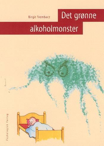 Det grønne alkoholmonster (Bog)