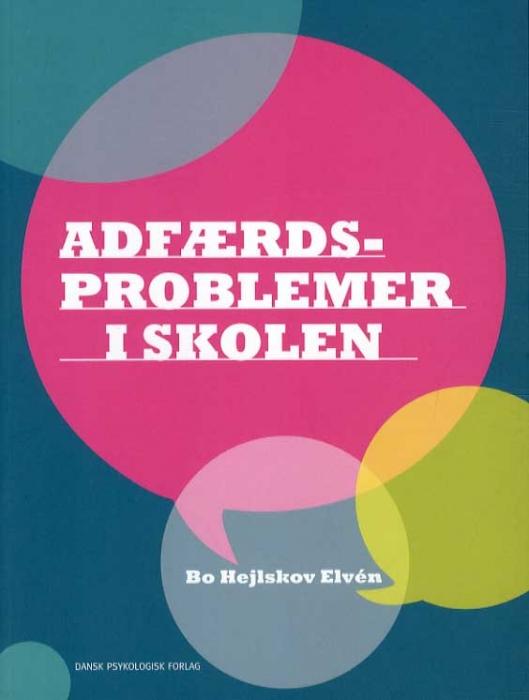 Image of   Adfærdsproblemer i skolen (Bog)