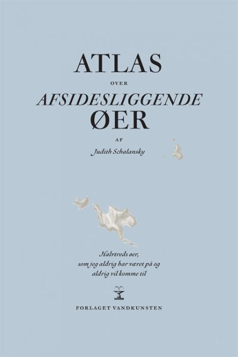 Image of   Atlas over afsidesliggende øer (Bog)