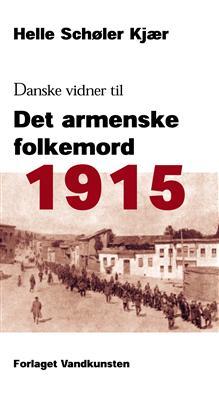 Image of   1915: Danske vidner til det armenske folkemord (Bog)
