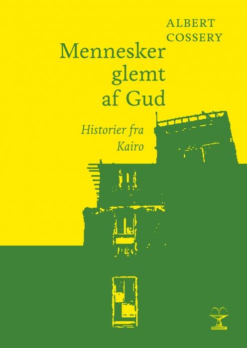Image of Mennesker glemt af Gud (Bog)