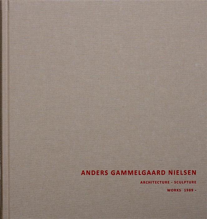 Image of   Anders Gammelgaard Nielsen - Architecture - Sculpture (Bog)