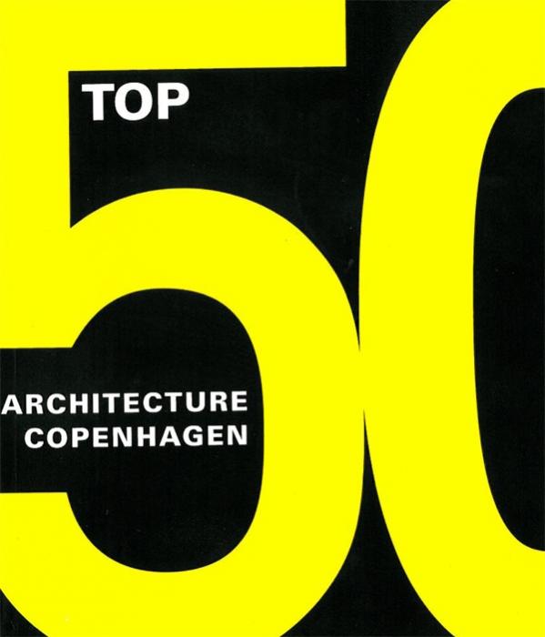 Image of Top 50 - Copenhagen architecture (Bog)