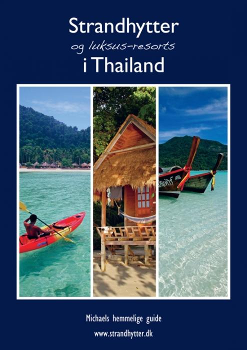 Strandhytter og luksus-resorts i Thailand (Bog)