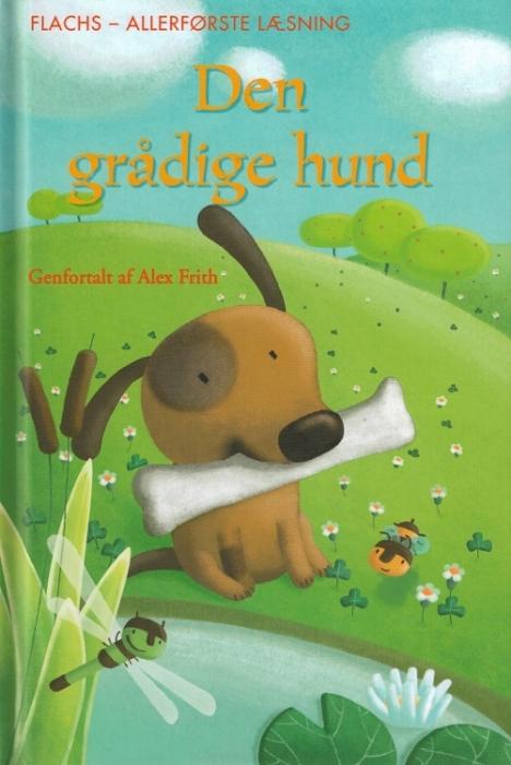Image of Den grådige hund (Bog)