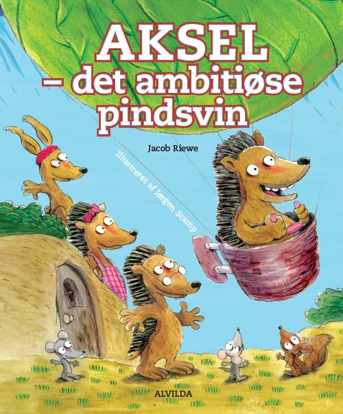 Image of   Aksel - det ambitiøse pindsvin (Bog)
