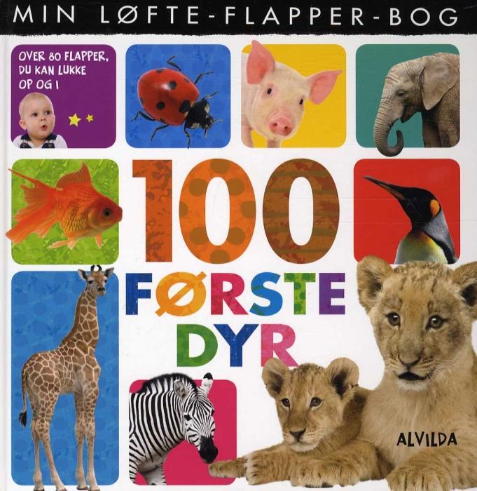 Min løfte-flapper-bog - 100 første dyr (Bog)