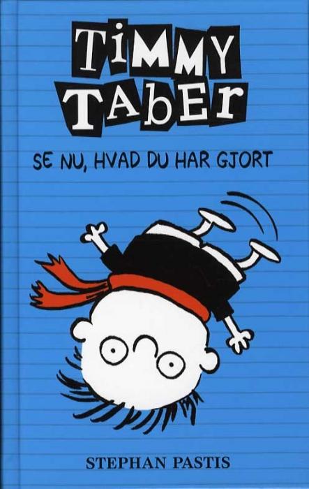 Timmy Taber 2: Se nu, hvad du har gjort... (Bog)
