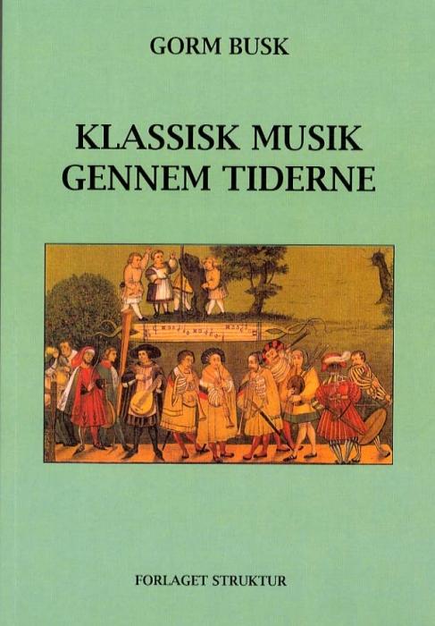 Klassisk Musik gennem Tiderne (Bog)