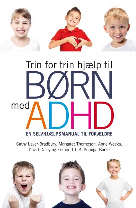 Trin for trin hjælp til børn med ADHD (Bog)