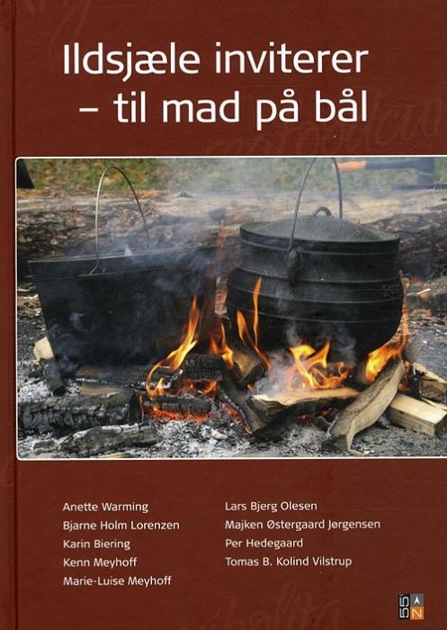 Ildsjæle inviterer - til mad på bål (Bog)