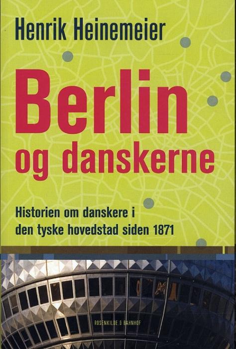 Image of   Berlin og danskerne (Bog)