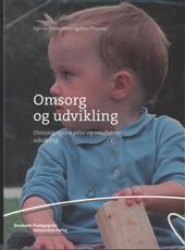 Image of Omsorg og udvikling (Bog)