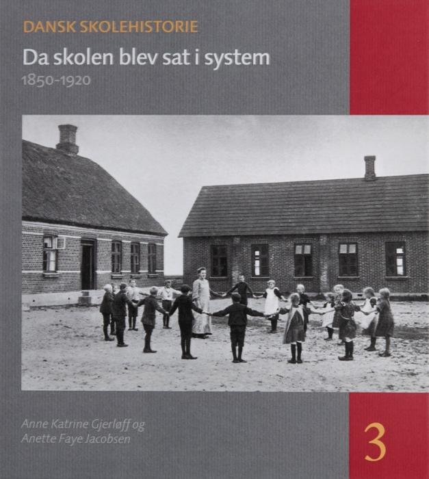 Image of Da skolen blev sat i system (Bog)