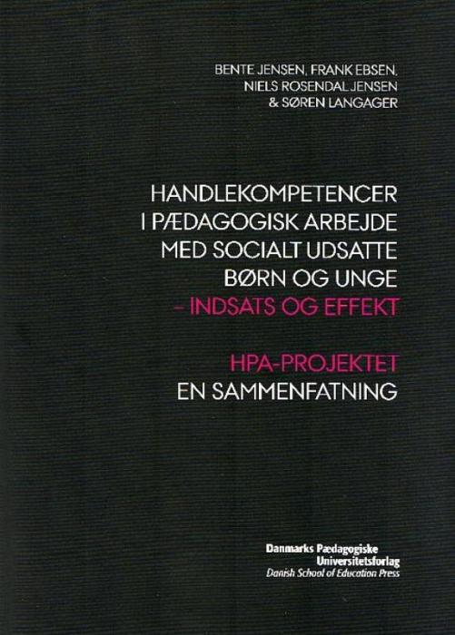 Handlekompetencer i pædagogisk arbejde med socialt udsatte børn og unge (Bog)