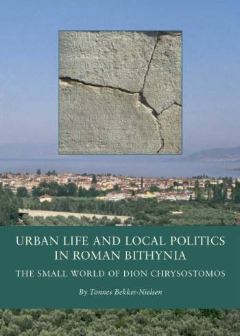 Image of   Urban Life and Local Politics in Roman Bithynia (Bog)