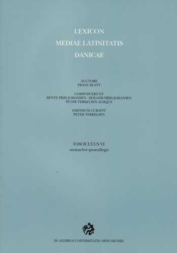 Lexicon mediae latinitatis Danicae 6 (Bog)