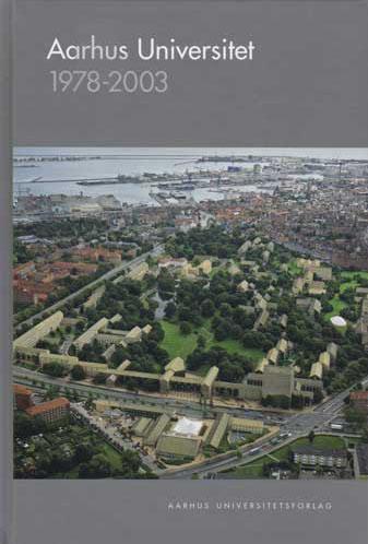 Image of   Aarhus Universitet 1978-2003 (Bog)