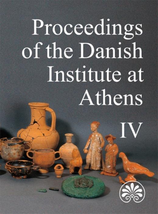 Proceedings of the Danish Institute at Athens IV (Bog)
