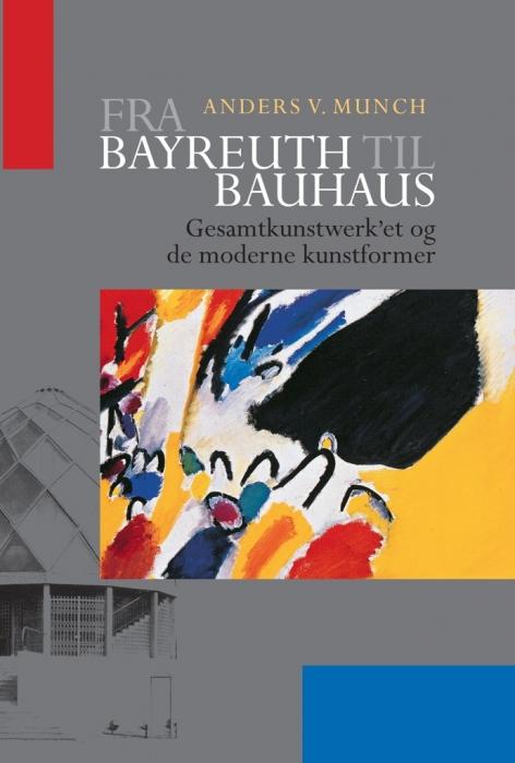 Image of Fra Bayreuth til Bauhaus (Bog)