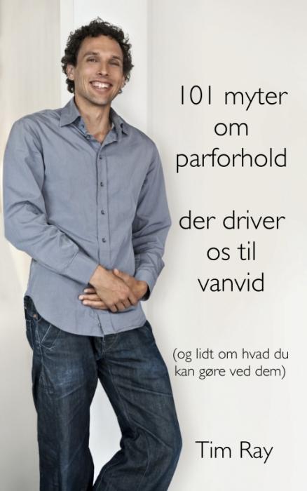 Image of   101 myter om parforhold der driver os til vanvid (Bog)