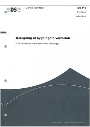 Image of   DS 418 Beregning af bygningers varmetab (Bog)