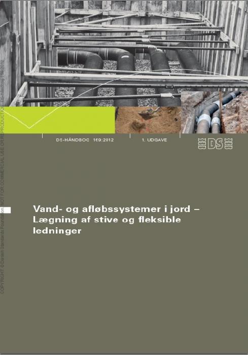 Image of   DS-håndbog 169:2012 Vand-og afløbssystemer i jord (Bog)