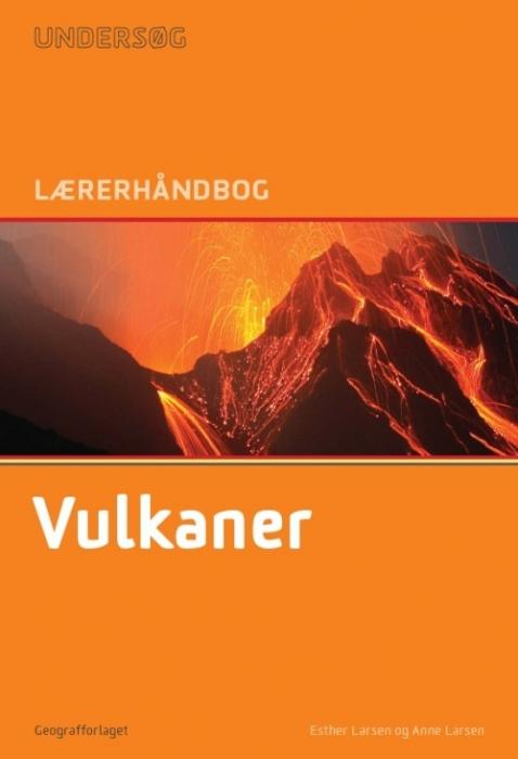 Image of Undersøg Vulkaner - Lærerhåndbog (Bog)