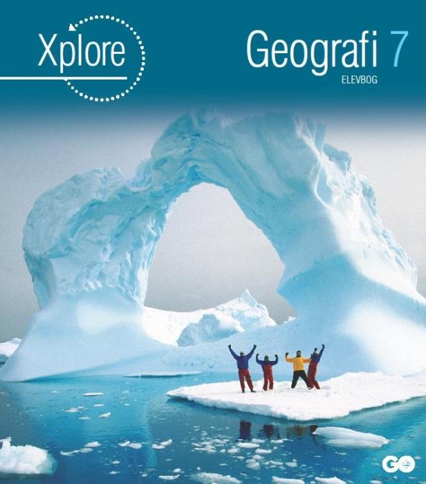 Xplore Geografi 7 Elevbog (Bog)