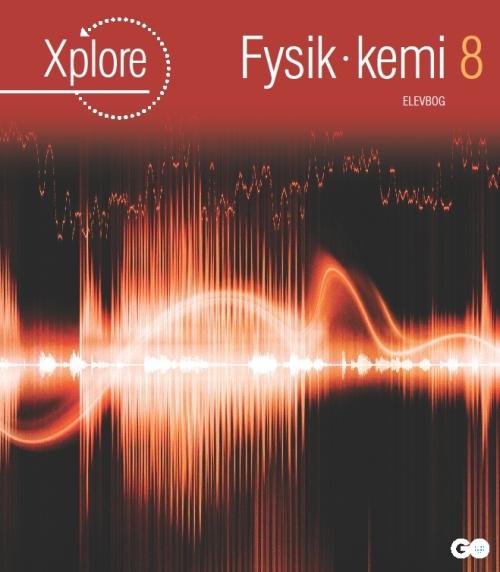Image of Xplore Fysik/kemi 8 Elevbog (Bog)