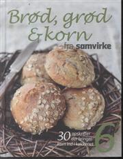 Brød, grød og korn (Bog)