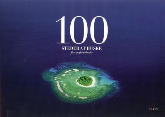 Image of   100 steder at huske før de forsvinder (Bog)