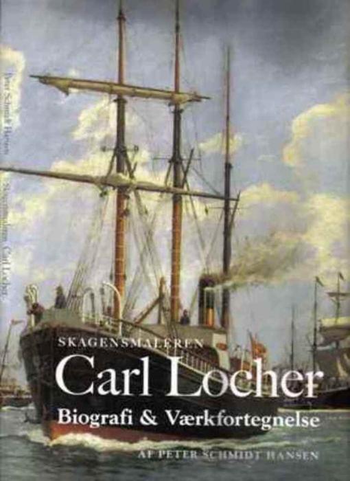 Skagensmaleren Carl Locher (Bog)