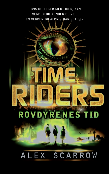 Image of Time Riders 2 - Rovdyrenes tid (Bog)