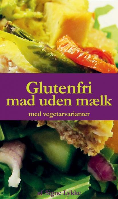 Glutenfri mad uden mælk (Bog)