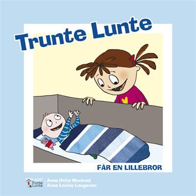 Image of Trunte Lunte får en lillebror (Bog)